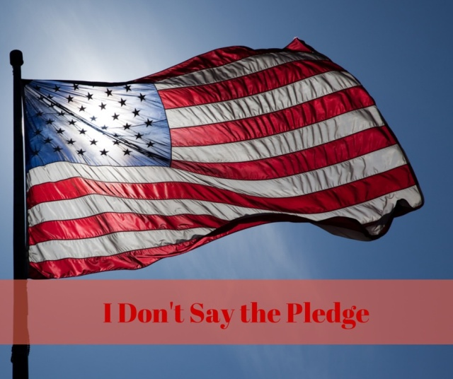 I Don't Say the Pledge