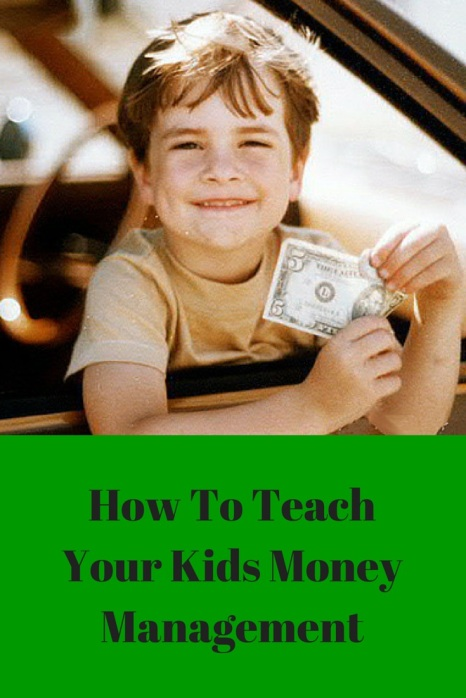 How to Teach Your Kids Money Management